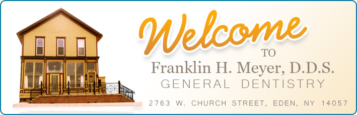 Welcome to Franklin H. Meyer Dentistry